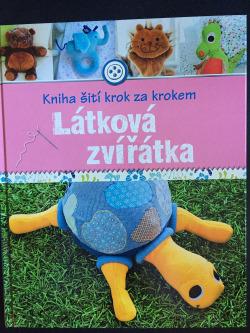 Kniha šití krok za krokem - Látková zvířátka obálka knihy