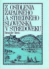 Z osídlenia západného a stredného Slovenska v stredoveku