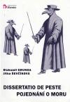 Dissertatio de peste. Pojednání o moru