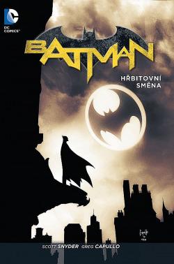 Batman: Hřbitovní směna obálka knihy