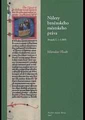 Nálezy brněnského městského práva (-1389) obálka knihy