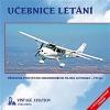 Učebnice létání : Příručka pro výcvik soukromého pilota letounů - PPL(A)