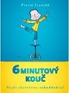 6minutový kouč - Najdi skutečnou sebedůvěru! obálka knihy
