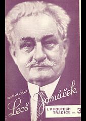Leoš Janáček: obraz životního a uměleckého boje obálka knihy