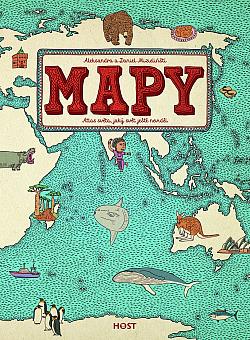 Mapy. Atlas světa, jaký svět ještě neviděl obálka knihy