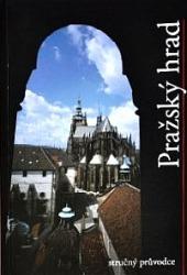 Pražský hrad - Stručný průvodce obálka knihy