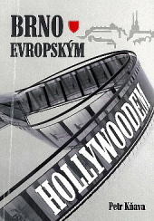 Brno evropským Hollywoodem obálka knihy