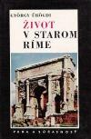 Život v starom Ríme