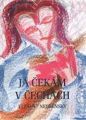 Já čekám v Čechách obálka knihy