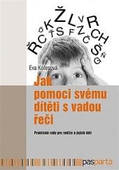 Jak pomoci svému dítěti s vadou řeči obálka knihy