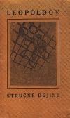 Leopoldov: Stručné dejiny a opis pevnosti a trestnice