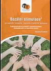 Bazální stimulace® pro pečující, terapeuty, logopedy a speciální pedagogy