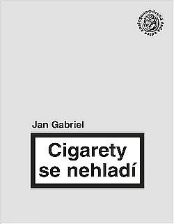 Cigarety se nehladí obálka knihy
