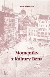 Momentky z kultury Brna
