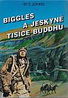 Biggles a jeskyně tisíce Buddhů