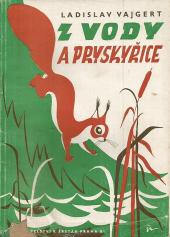 Z vody a pryskyřice: Povídky ze života v přírodě obálka knihy