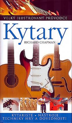 Kytary - Velký ilustrovaný průvodce obálka knihy