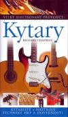 Kytary - Velký ilustrovaný průvodce