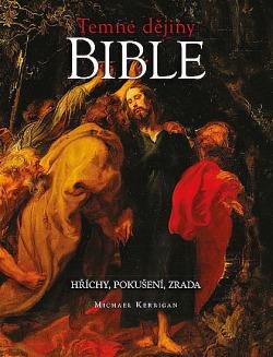 Temné dějiny Bible obálka knihy
