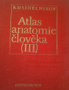 Atlas anatomie člověka III.