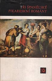 Tři španělské pikareskní romány