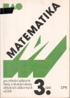 Matematika pro střední odborné školy a studijní obory středních odborných učilišť - 3.část