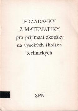Požadavky z matematiky pro přijímací zkoušky na vysokých školách technických
