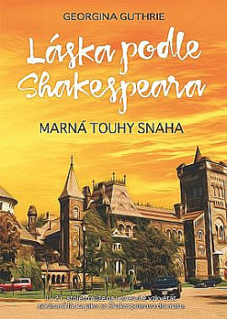Láska podle Shakespeara: Marná touhy snaha obálka knihy