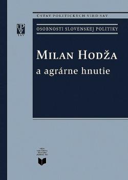 Milan Hodža a agrárne hnutie obálka knihy