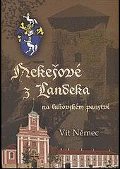 Nekešové z Landeka na lukovském panství obálka knihy