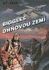 Biggles nad Ohňovou zemí