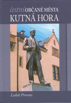 Čestní občané města Kutná Hora obálka knihy
