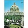 Svaté roky (1300 - 1983)