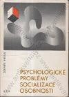 Psychologické problémy socializace osobnosti