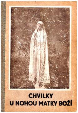 Chvilky u nohou Matky Boží obálka knihy