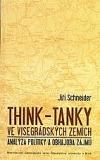 Think-tanky ve visegrádských zemích : analýza politiky a obhajoba zájmů