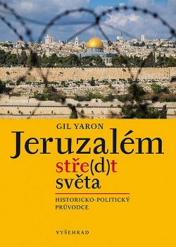Jeruzalém, stře(d)t světa obálka knihy
