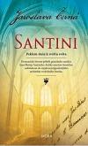 Santini - Peklem duše k světlu světa