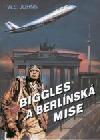 Biggles a berlínská mise