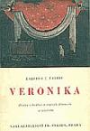 Veronika (Drama s hudbou o čtyřech dějstvích se závěrem)