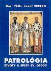 Patrológia : životy, spisy a učenie sv. otcov