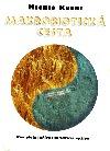 Makrobiotická cesta obálka knihy