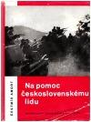 Na pomoc československému lidu