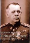 Plukovník pěchoty Bohuslav Maleček