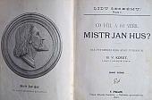 Co učil a co věřil Mistr Jan Hus?