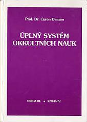 Úplný systém okkultních nauk - kniha III. a IV. obálka knihy