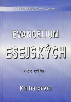 Evangelium Esejských (Poselství Míru) Kniha první