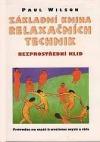 Základní kniha relaxačních technik Bezprostřední klid