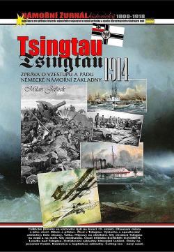 Tsingtau 1914: zpráva o vzestupu a pádu pevnosti obálka knihy