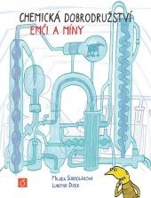 Chemická dobrodružství Emči a Míny